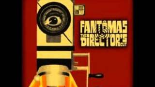 Fantômas - Experiment in Terror