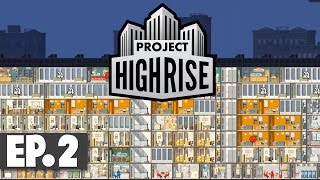 Let's Play: Project Highrise - Part 2
