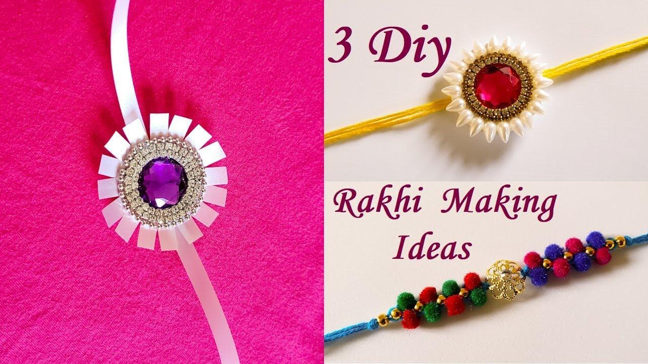 3 Diy Rakhi Making Ideas At Home For Raksha Bandhan Handmade