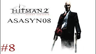 #8 Hitman 2: Silent Assassin - Coraz bliżej Hayamoto [Misja 8/20] [Let's Play PL]