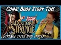1st Doctor Strange Issue: Strange Tales #110 (1963) Comic Book Story Time