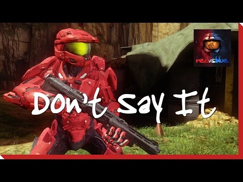 Season 10, Episode 22 - Don't Say It | Red Vs. Blue
