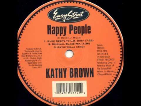 Kathy Brown - Happy People (Knee Deep To L.B. Dub)