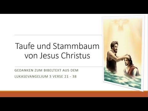 Lk0321 38 Taufe Und Stammbaum Von Jesus