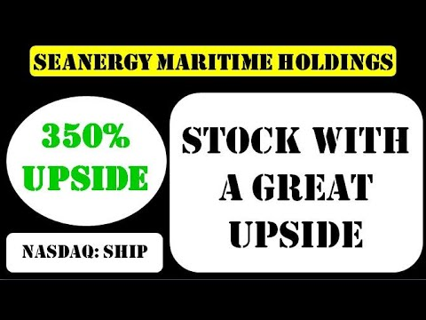 Seanergy Maritime Holdings Stock with a great upside - ship stock
