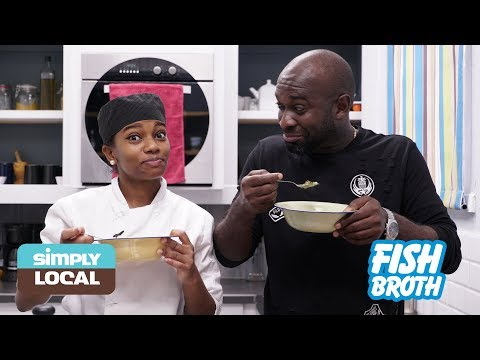 Simply Local | Fish Broth With Kwesi