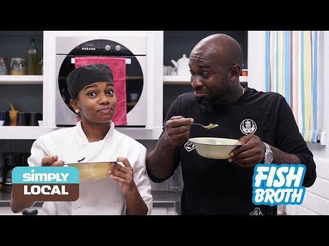 Simply Local | Fish Broth With Kwesi
