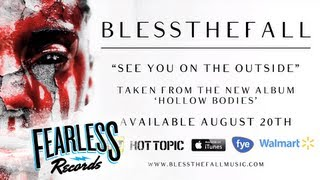 Blessthefall - See You On The Outside (Track 6)