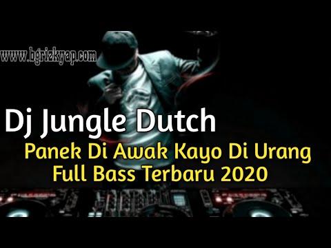 dj-jungle-dutch-||-panek-di-awak-kayo-di-urang-remix-breakbeat-full-bass-2020-terbaru