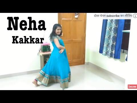 Neha Kakkar   Laung Laachi Dance Cover