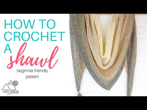 How to Crochet: My First Triangle Shawl Crochet Pattern – Right Handed