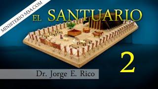 2/16 En el Antiguo Testamento Parte 1 - El Santuario | Pr Jorge Rico