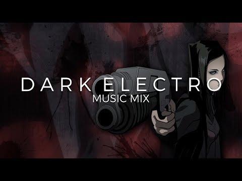Best of Dark Electro Music Mix | Future Fox