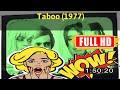 [ [m0v1e_w] ] No.24 Taboo (1977) #The6762opmjg