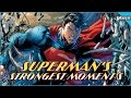 Superman's Strongest Moments!