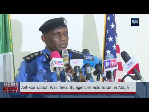 Anti-corruption war: Security agencies hold forum in Abuja (Nigerian News)