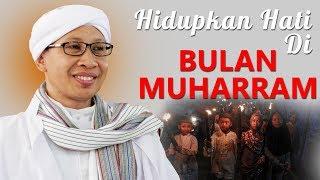 Download Video Hidupkan Hati Di Bulan Muharram - Hikmah Buya Yahya MP3 3GP MP4