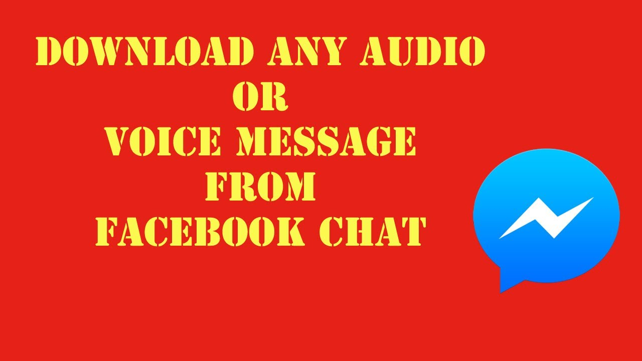 New] how to download voice message on facebook chat youtube.