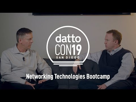 DattoCon19 | Networking Technologies Bootcamp