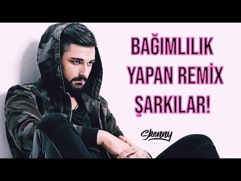 Bağımlılık Yapan Türkçe Remix Şarkılar! (En İyileri)
