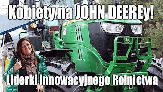 """Kobiety na JOHN DEEREy! """"Liderki Innowacyjnego Rolnictwa"""""""