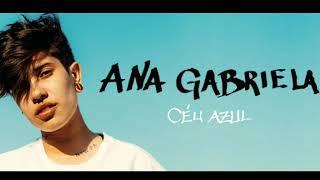 Ana Gabriela C u Azul udio Oficial.mp3
