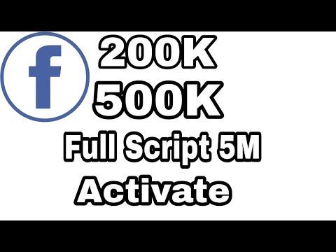 200K / 500K / 5M Facebook Followers Script / #How To Activate Download  Script Link in Description