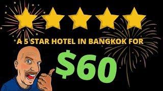 FIVE STAR HOTEL FOR $60 IN BANGKOK V478