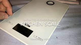 How to disassemble a kitchen scale teardown DIY