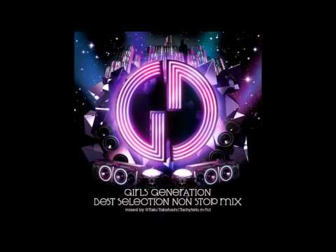 (SNSD) Girls' Generation [BEST SELECTION NON STOP MIX]