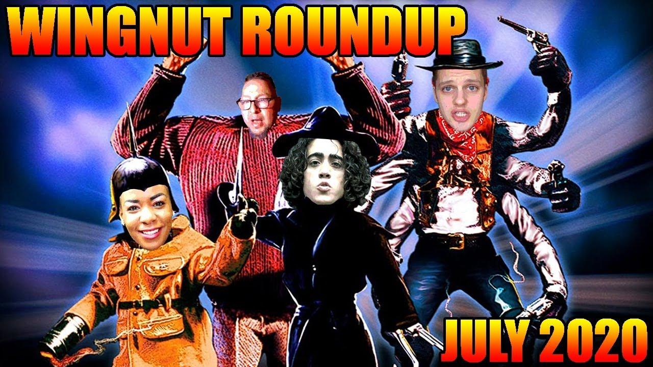 Wingnut Roundup - July 2020