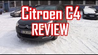 REVIEW- Citroen C4 (www.buhnici.ro )