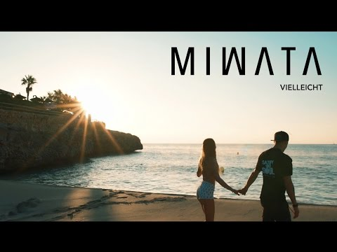 MIWATA - VIELLEICHT [Official Music Video]