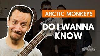 Do I Wanna Know - Arctic Monkeys (aula de baixo)