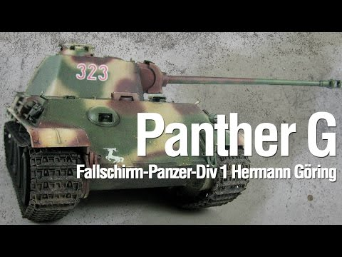 Panther Ausf. G Hermann Göring Division - Painting and Weathering