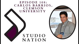 Studio Nation 108: Clemson University Update