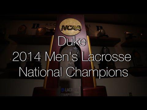 2014 Duke Men's Lacrosse National Champions Feature