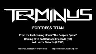 Terminus - Fortress Titan