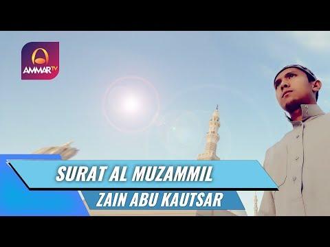 best-voice-||-surat-al-muzammil-||-zain-abu-kautsar