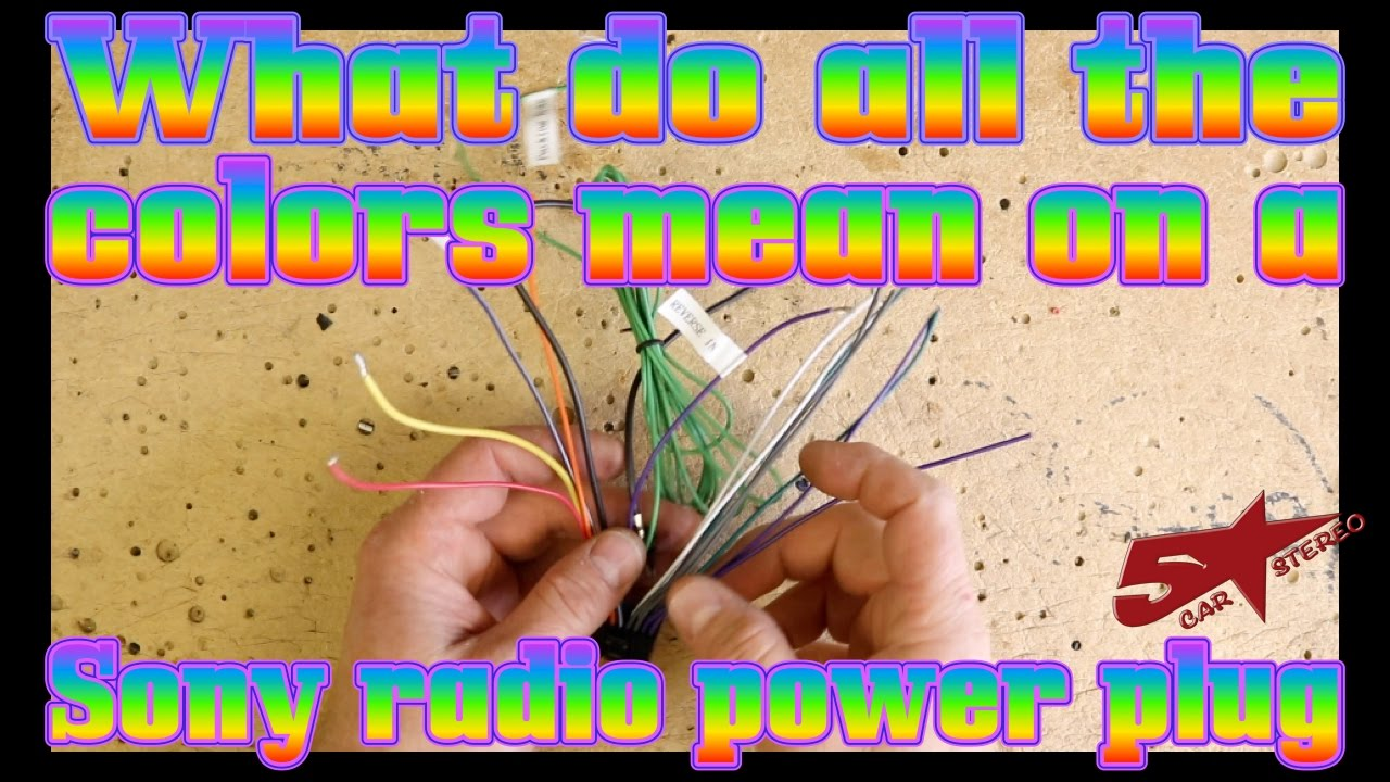 What Do All The Colored Wires On A Sony Radios Power Plug Youtube Xplod Wiring Diagram Upgrading To Car Stereo Can