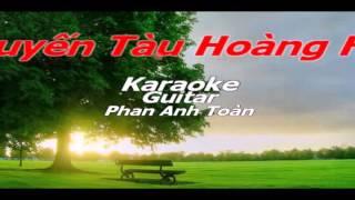 Chuyến Tàu Hoàng Hôn Karaoke Guitar Phan Anh Toàn