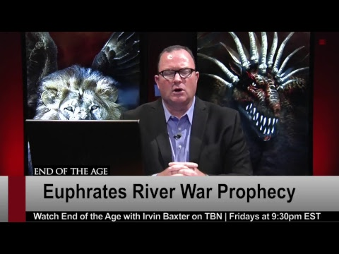 Euphrates River War Prophecy | Irvin Baxter | End of the Age LIVE STREAM