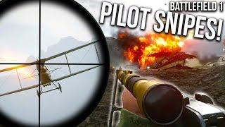 BATTLEFIELD 1 SICK PILOT + GUNNER SNIPES | BF1 Scout Gameplay