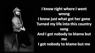 Chris Stapleton - Nobody to Blame (Lyrics)