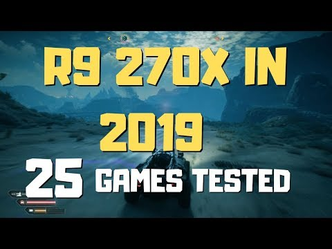 R9 270x Gaming Test In 2019