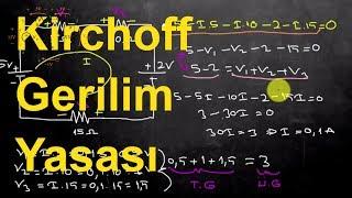 Elektrik Elektronik Mühendisliğine Giriş Ders 14:Kirchoff (Kirşof)Gerilim Yasası(Kirchoff's Voltage)
