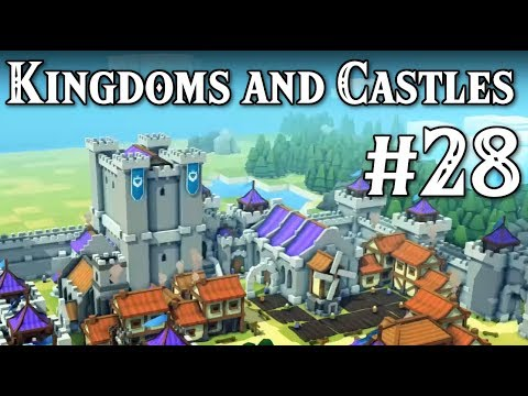 Kingdoms and Castles - It's gone :( - Part #28