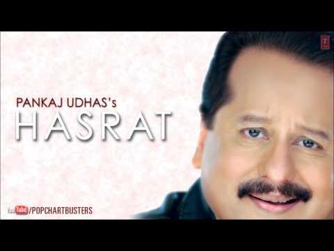 Rang Salona Full Audio Song - Pankaj Udhas Ghazals Hasrat Album