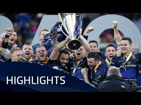 Leinster Rugby v Racing 92 (Final) - Highlights – 12.05.2018