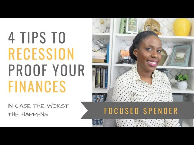 How to Recession Proof Your Finances - Tips to Manage Your Money Before a Downturn